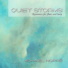 Quiet Storms: Romances for Flute and Harp by Lou Anne Nell/Louise di Tullio/Michael Hoppé (CD, Aug-2006, Spring Hill Music)