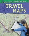 Travel Maps by Tim Cooke (Hardback, 2010)
