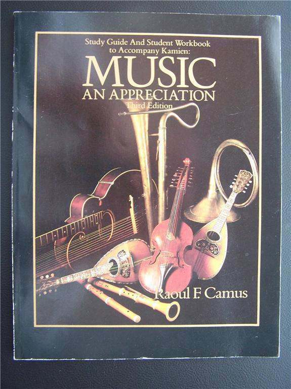 Kamien: Music An Appreciation by Raoul F Camus Study 97