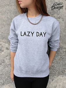 LAZY-DAY-Jumper-Top-Sweater-Sweatshirt-Fashion-Cute-Hipster-Chill-Homies-Swag