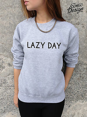 * LAZY DAY Jumper Top Sweater Sweatshirt Fashion Cute Hipster Chill Homies Swag*