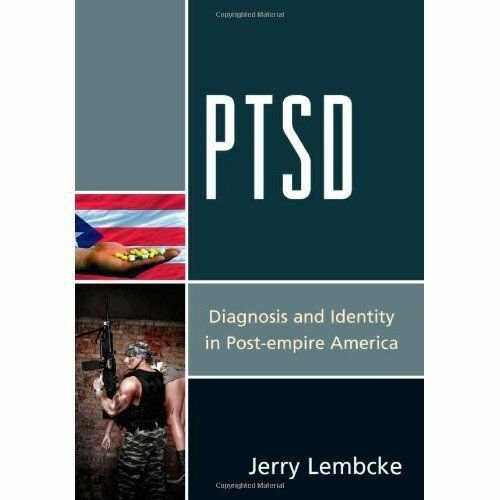 1 of 1 - PTSD: Diagnosis and Identity in Post-empire America, Lembcke, Jerry, Very Good,