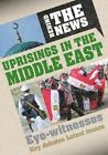 Uprisings in the Middle East by Philip Steele (Hardback, 2014)