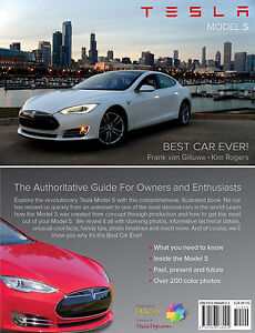 Tesla Model S - Best Car Ever! - 224 page book for owners ...