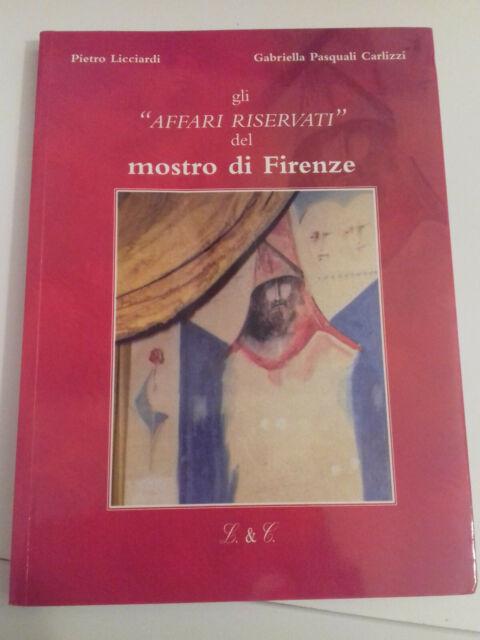 Il mostro di Firenze Gli affari riservati