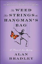 Flavia de Luce Mystery: The Weed That Strings the Hangman's Bag Bk. 2 by Alan Bradley (2010, Hardcover)
