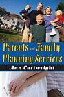 Parents and Family Planning Services by Ann Cartwright (Paperback, 2009)