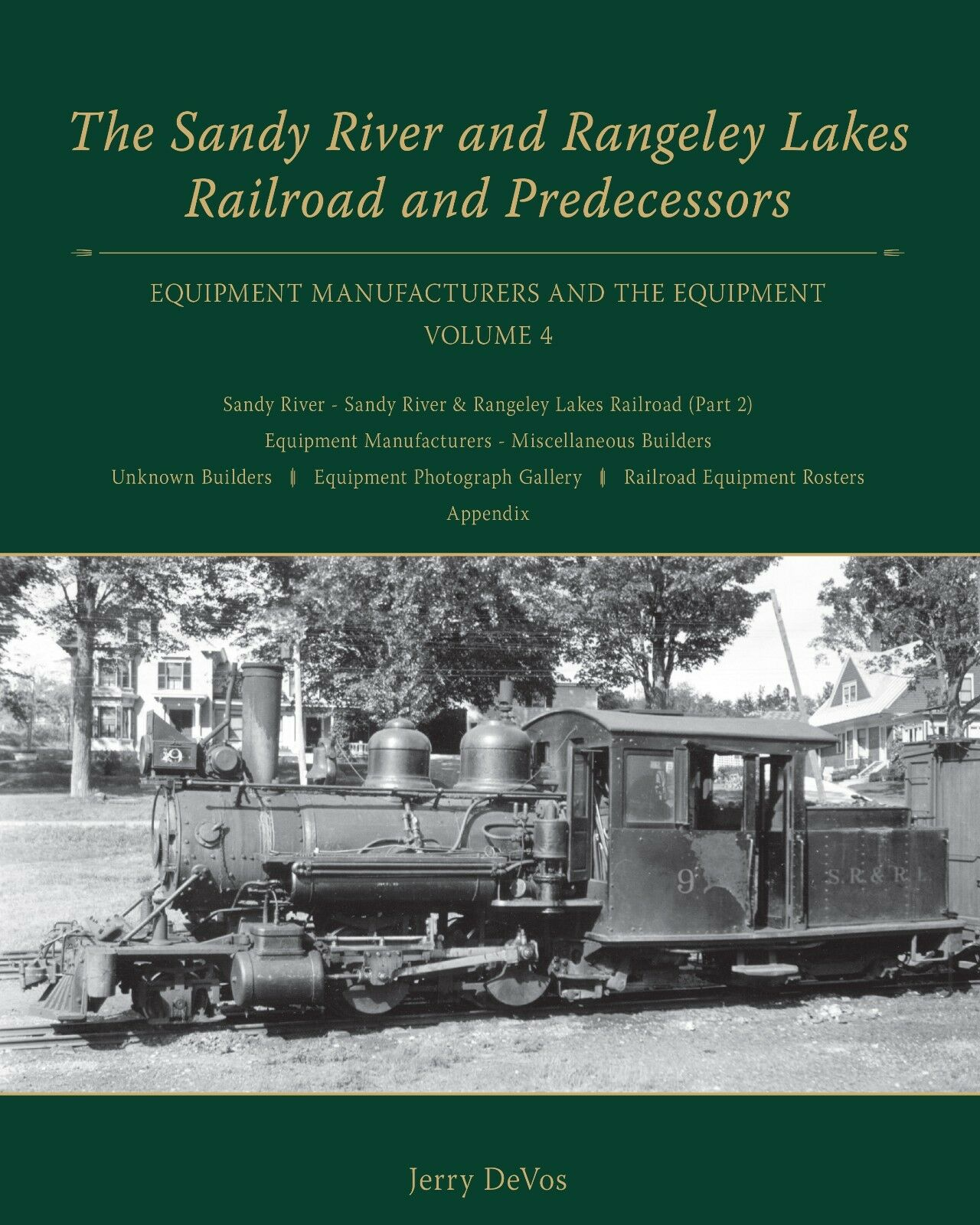 Sandy River and Rangeley Lakes Railroad and Prossoecessors, Volume 4