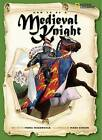 How to Be a Medieval Knight by Fiona MacDonald (Paperback / softback, 2007)