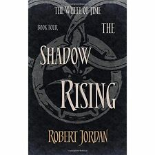Jordan, Robert, The Shadow Rising: Book 4 of the Wheel of Time, Very Good Book