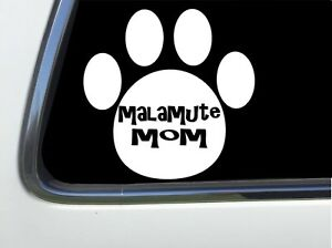 "MALAMUTE MOM PAW PRINT 6/"" AS1516 car sticker decal ThatLilCabin"