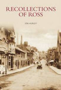 Recollections-of-Ross-by-Jon-Hurley