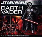 Darth Vader: A 3-D Reconstruction Log by Daniel Wallace (Board book, 2012)