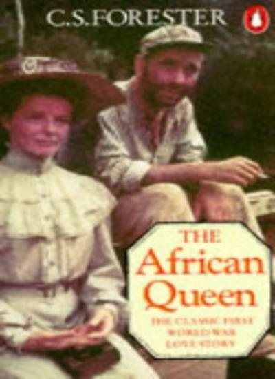 The African Queen By C. S. Forester. 9780140011128
