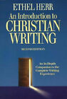 An Introduction to Christian Writing by Ethel Herr (Paperback, 2000)