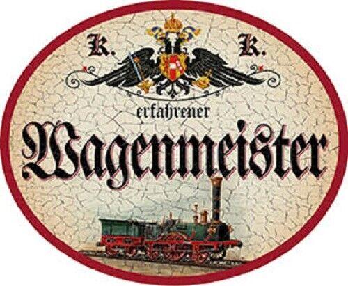 Wagenmeister Nostalgieschild