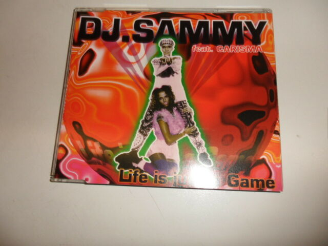 CD  DJ. Sammy Feat. Carisma ‎– Life Is Just A Game