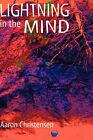Lightning in the Mind by Aaron Christensen (Hardback, 2005)