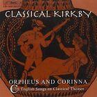 Classical Emma Orpheus and Corrina (kirkby Rooley) CD