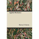 Applied Mechanics by Girvin Hervey F 1406752290 Dodo PR Paperback