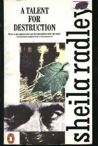 A Talent for Destruction By Sheila Radley