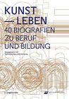 Kunst - Leben (2014, Kunststoffeinband)