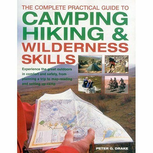 1 of 1 - Peter G. Drake, The Complete Practical Guide to Camping, Hiking & Wilderness Ski