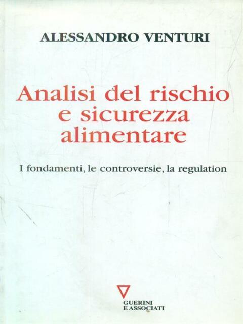 ANALISI DEL RISCHIO E SICUREZZA ALIMENTARE  ALESSANDRO VENTURI