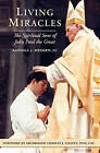 Living Miracles: The Spiritual Sons of John Paul the Great by Randall J Meissen LC (Paperback / softback, 2011)