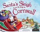Santa's Sleigh is on its Way to Cornwall by Eric James (Hardback, 2015)