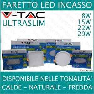 FARETTO-PANNELLO-LED-ULTRA-SLIM-INCASSO-V-TAC-8W-15W-22W-29W-ALTA-luminosita