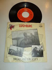 "LUXEMBURG - Bread & Circuses - 1985 Dutch 7"" Juke Box Vinyl Single"