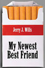 My Newest Best Friend by Jerry J Wills (Paperback / softback, 2008)
