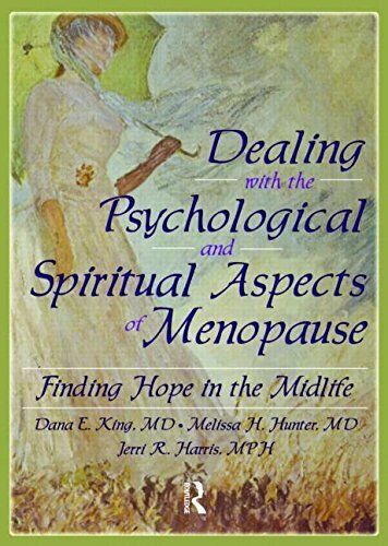 Dealing with the Psychological and Spiritual Aspects of Menopause: Finding Hop,