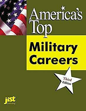 America's Top Military Careers : The Official Guide to Occupations in the Armed