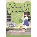 The Communication Generation: A Perfect Perusal of a Purple Patch by Carole McCall (Paperback, 2016)