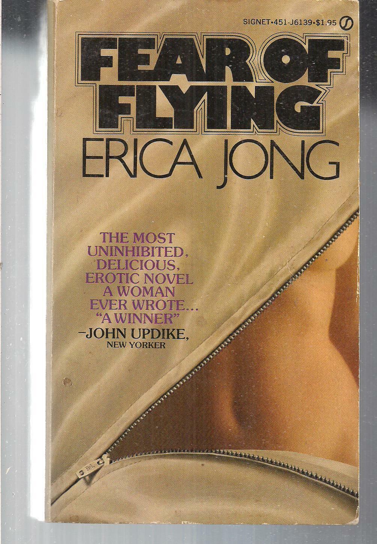 FEAR OF FLYING ~ SIGNET J6139 1973 ERICA JONG 1
