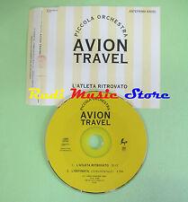 CD singolo Avion Travel  L'Atleta Ritrovato PROMO RADIO no mc vhs dvd(S18)