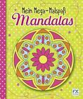 Mein Mega-Malspaß Mandalas (2016, Taschenbuch)