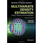 Multivariate Density Estimation Theory Practice and Visualization 2nd Edition