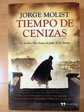 Tiempo de Cenizas,Jorge Molist,Planeta 2013
