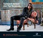 Türkisch lernen mit The Grooves - Groovy Basics (2007)