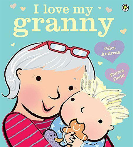 I Love My Granny by Andreae, Giles, NEW Book, FREE & Fast Delivery, (Paperback)