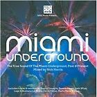 Nick Harris & The Soundbarriers - Miami Underground (Mixed by Nick Harris, 2008)