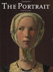The Art of the Portrait (Masterpieces of European Portrait Painting, 1420-1670),