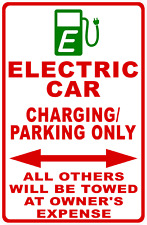 Electric Car Charging Parking Only Sign Size Options E Car All Others Towed