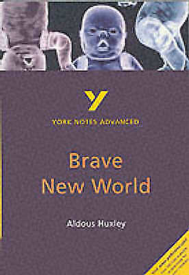 "York Notes Advanced: ""Brave New World"" by Aldous Huxley-ExLibrary"