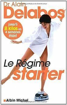 Le Regime Starter - Alain Delabos | Achetez sur eBay