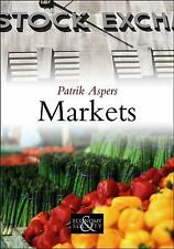 Markets 1 by Patrik Aspers (2011, Hardcover)