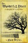 The Wonderfull Yeare (a Shepherd's Calendar) by Nate Pritts (Paperback / softback, 2009)